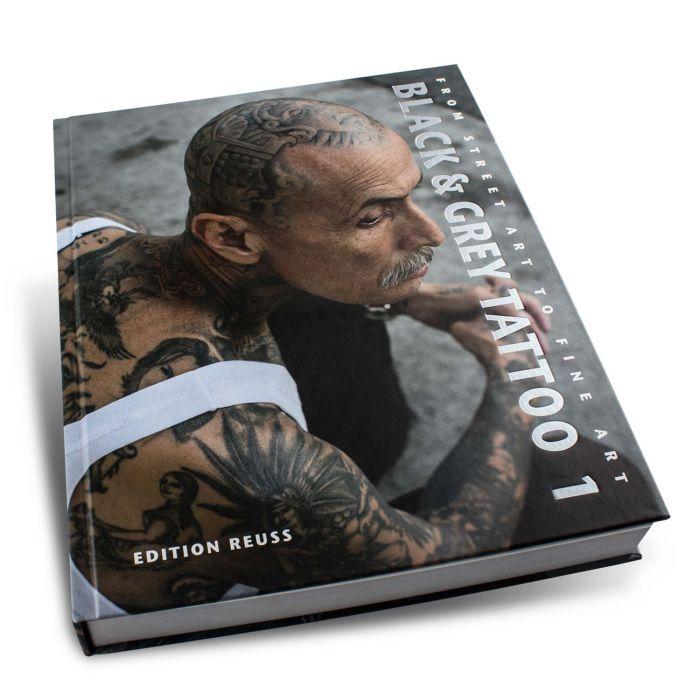 Black & Grey Tattoo: Volume 1 (Edition Reuss)